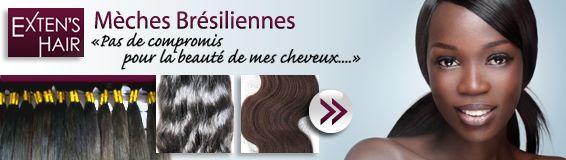 Mèches Brésiliennes, Extension de cheveux